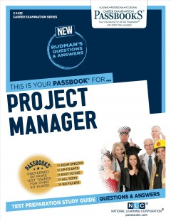 Project manager : test preparation study guide : questions & answers.
