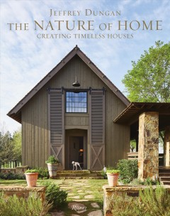 Nature of Home : Creating Timeless Houses
