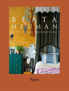Beata Heuman : Every Room Should Sing