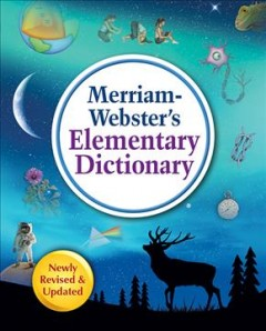 Merriam-Webster's elementary dictionary.