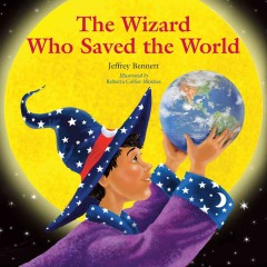 Wizard Who Saved the World