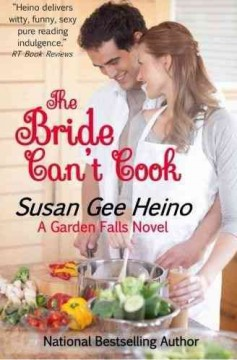 The bride can't cook /  Susan Gee Heino.