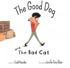 Good Dog and the Bad Cat