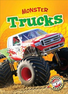 Monster Trucks - Blastoff! Readers: Monster Machines