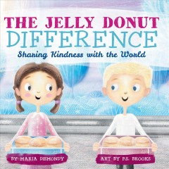 Jelly Donut Difference : Sharing Kindness With the World