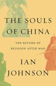 Souls of China : The Return of Religion After Mao