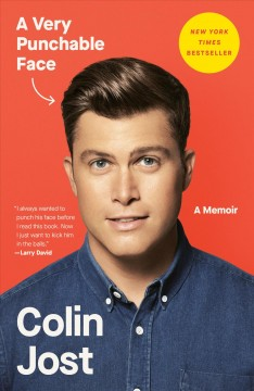 A very punchable face : a memoir / Colin Jost. - Colin Jost.