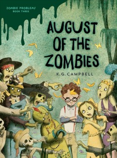 August of the Zombies