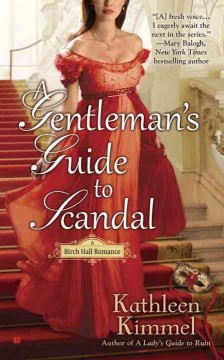 A gentleman's guide to scandal /  Kathleen Kimmel.