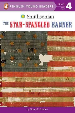 The star-spangled banner /  by Nancy R. Lambert. - by Nancy R. Lambert.