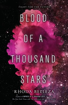 Blood of a thousand stars /  Rhoda Belleza. - Rhoda Belleza.