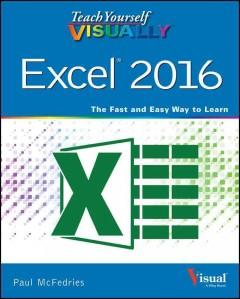 Excel 2016 /  by Paul McFedries.
