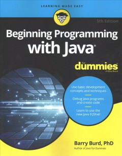 Beginning programming with Java for dummies /  by Barry Burd.