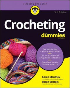 Crocheting for dummies /  by Karen Manthey and Susan Brittain. - by Karen Manthey and Susan Brittain.