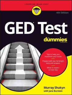 GED test for dummies /  by Murray Shukyn and Jane Burstein. - by Murray Shukyn and Jane Burstein.