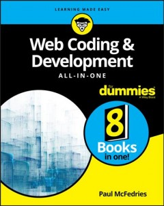 Web coding & development all-in-one for dummies /  by Paul McFedries. - by Paul McFedries.