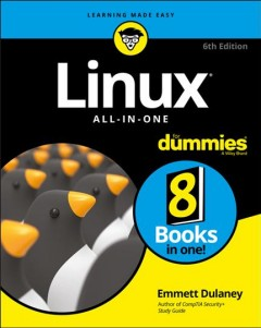 Linux all-in-one for dummies /  by Emmett Dulaney. - by Emmett Dulaney.