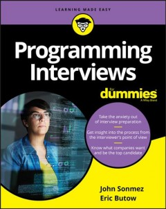 Programming interviews /  by John Sonmez and Eric Butow. - by John Sonmez and Eric Butow.