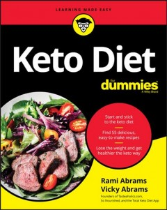 Keto diet for dummies /  by Rami Abrams and Vicky Abrams. - by Rami Abrams and Vicky Abrams.