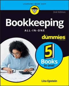 Bookkeeping all-in-one for dummies /  by Lita Epstein and John A. Tracy. - by Lita Epstein and John A. Tracy.