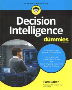 Data Decisioning for Dummies