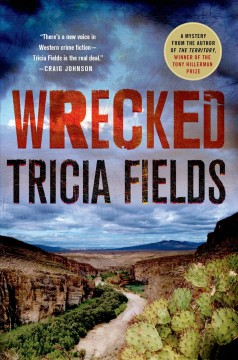 Wrecked : a mystery / Tricia Fields.
