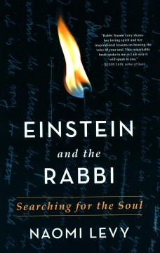Einstein and the Rabbi : Searching for the Soul