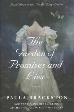 Garden of Promises and Lies