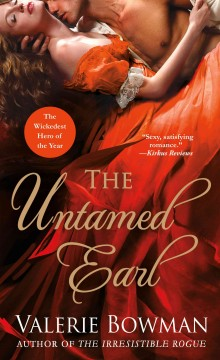 The untamed earl /  Valerie Bowman.