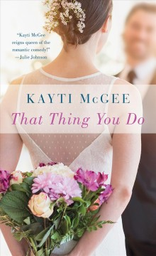 That thing you do /  Kayti McGee.