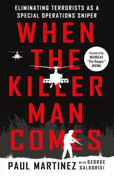 When the Killer Man Comes : Eliminating Terrorists As a Special Operations Sniper
