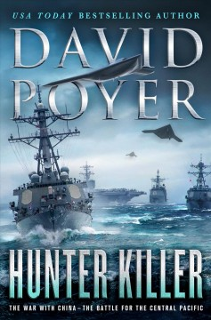 Hunter Killer : The War With China: the Battle for the Central Pacific