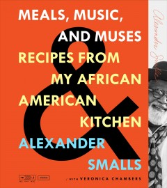 Meals, Music, and Muses : Recipes from My African American Kitchen