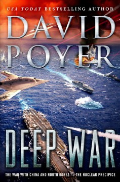 Deep War : The War With China--the Nuclear Precipice