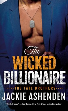 The wicked billionaire /  Jackie Ashenden.