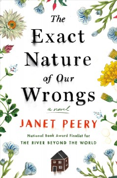 The exact nature of our wrongs /  Janet Peery. - Janet Peery.