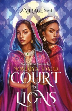 Court of lions : a mirage novel / Somaiya Daud. - Somaiya Daud.