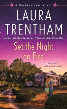 Set the Night on Fire : A Cottonbloom Novel