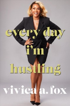 Every day I'm hustling /  Vivica A. Fox with Kevin Carr O'Leary. - Vivica A. Fox with Kevin Carr O'Leary.