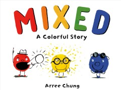 Mixed : A Colorful Story