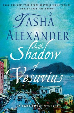 In the Shadow of Vesuvius : A Lady Emily Mystery
