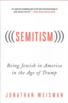 Semitism : Being Jewish in America in the Age of Trump