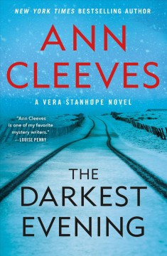 The darkest evening /  Ann Cleeves. - Ann Cleeves.