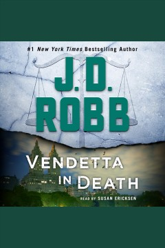 Vendetta in Death An Eve Dallas Novel (In Death, Book 49) :