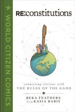 Re : Constitutions: Connecting Citizens With the Rules of the Game