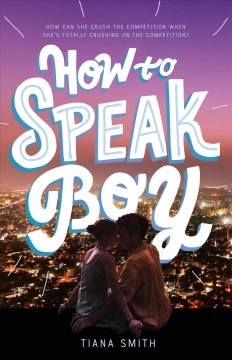 How to speak boy /  Tiana Smith. - Tiana Smith.