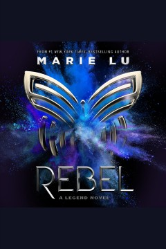 Rebel A Legend Novel :