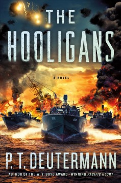 The hooligans : a novel / P. T. Deutermann.