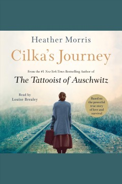 Cilka's journey /  Heather Morris. - Heather Morris.