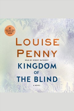 Kingdom of the blind /  Louise Penny. - Louise Penny.